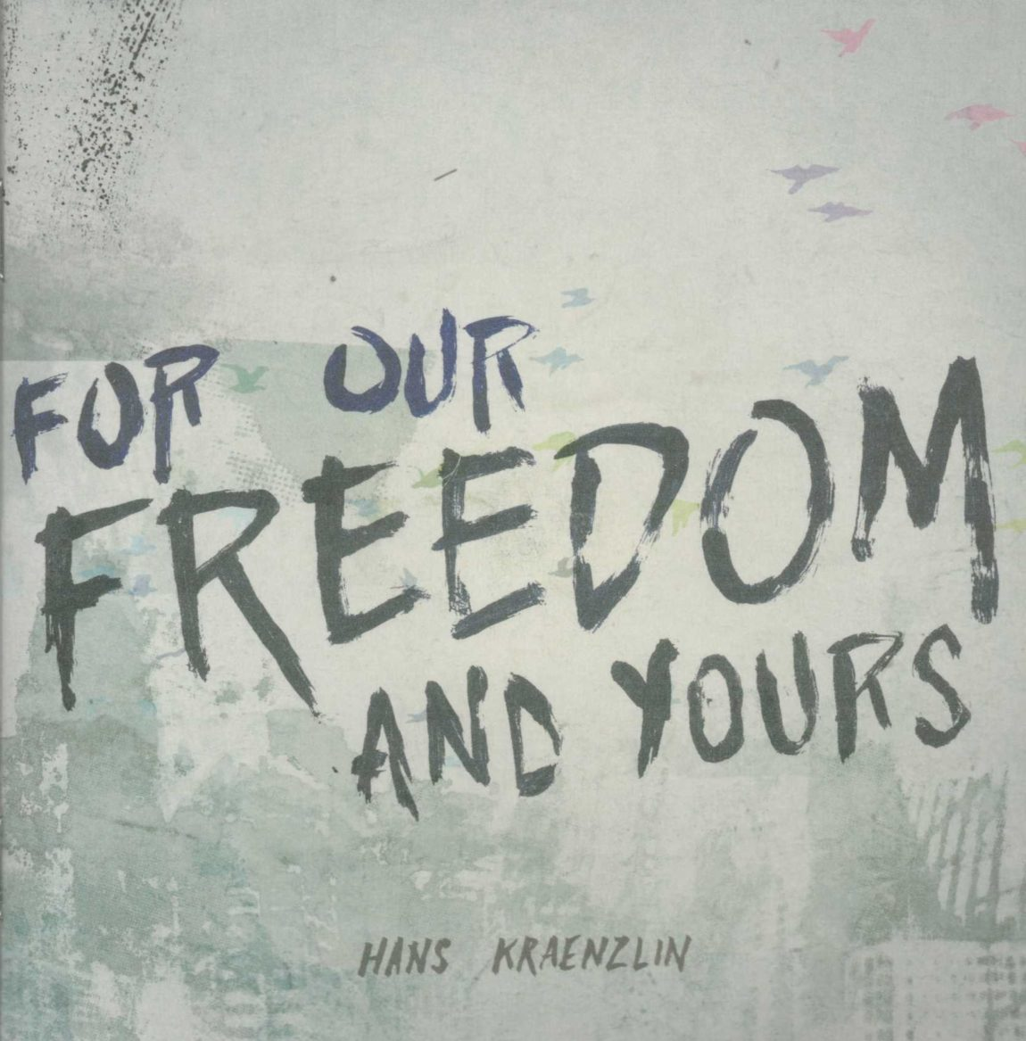 For-our-freedom-and-yours.jpeg